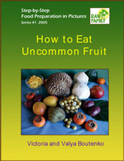 Uncommon Fruits eBook by Victoria and Valya Boutenko
